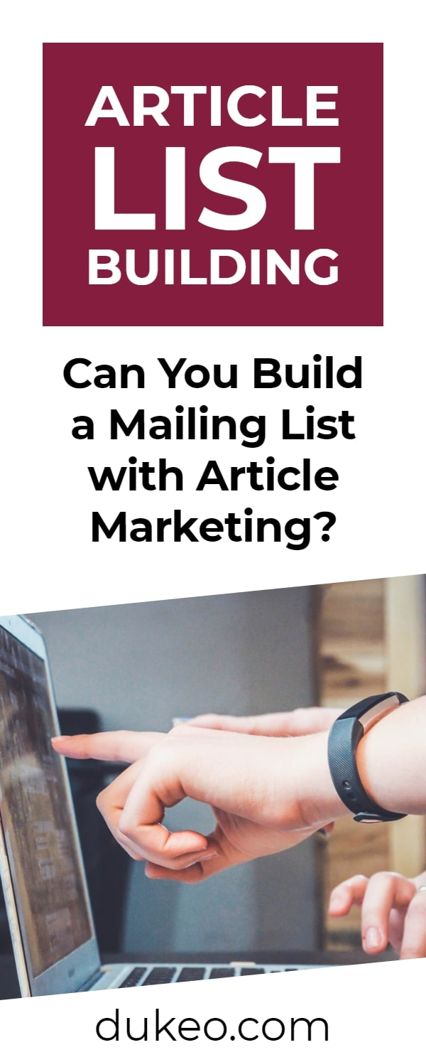 Article List Building: Can You Build a Mailing List with Article Marketing?