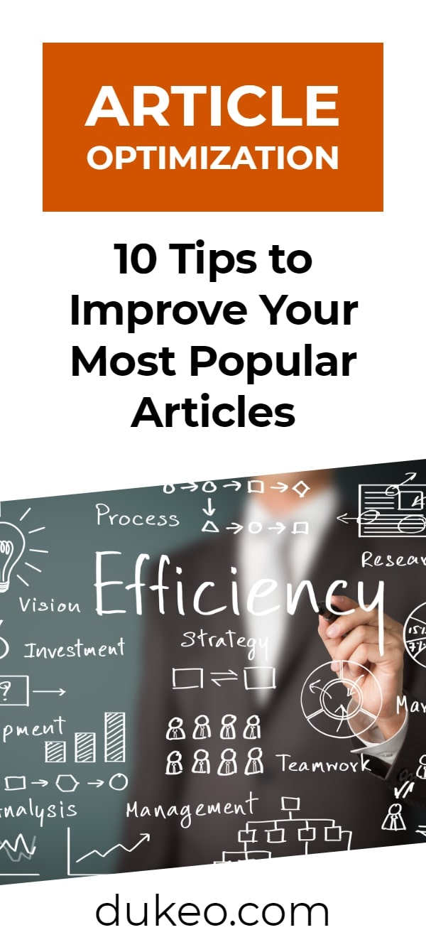 Article Optimization: 10 Tips to Improve Your Most Popular Articles
