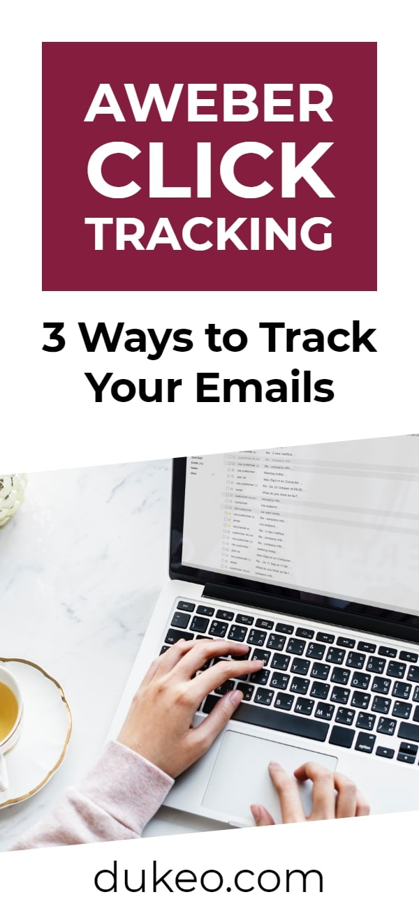 AWeber Click Tracking: 3 Ways to Track Your Emails