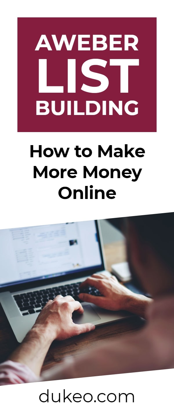 Aweber List Building: How to Make More Money Online