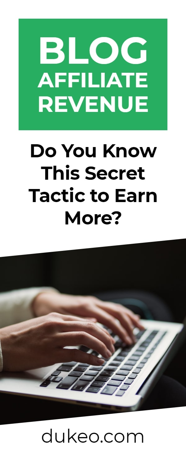 Blog Affiliate Revenue: Do you Know This Secret Tactic to Earn More?