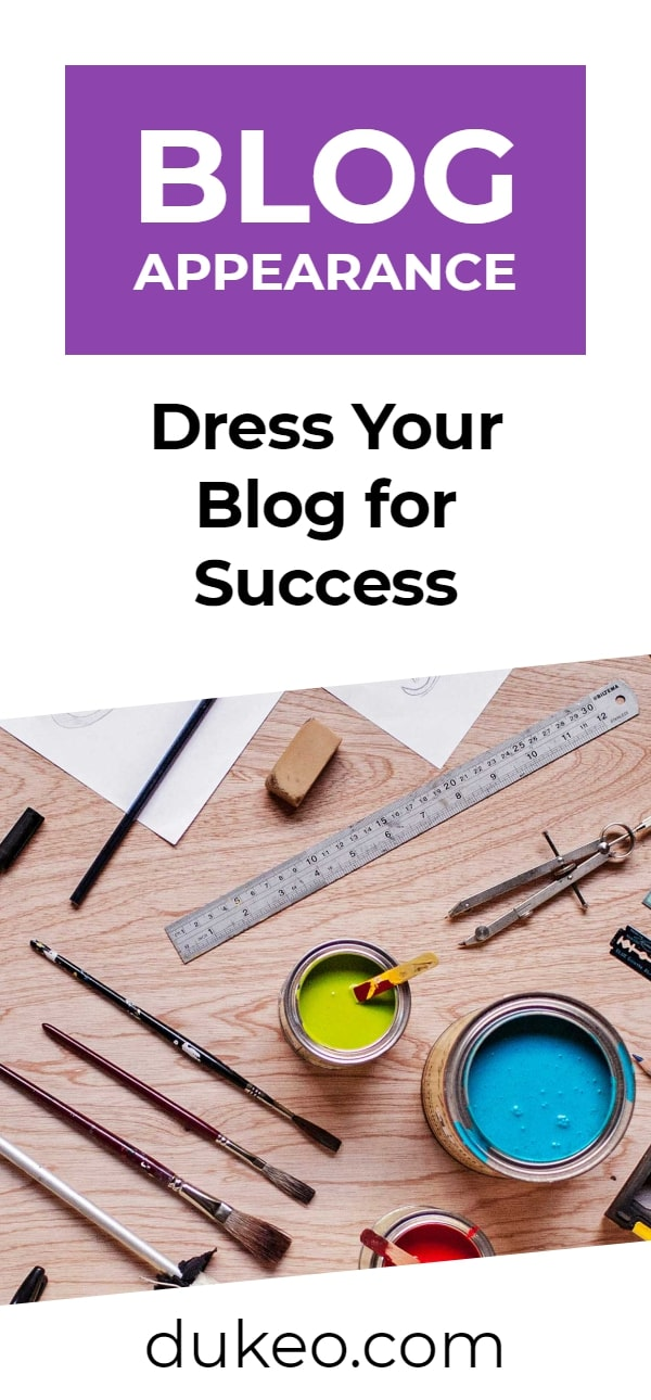Blog Appearance: Dress Your Blog for Success