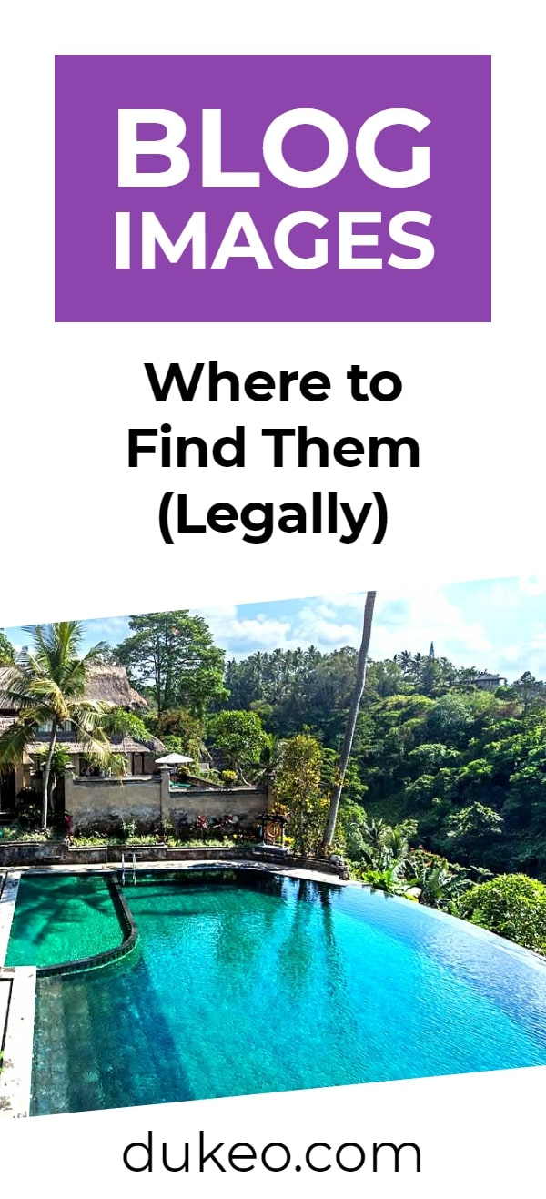 Blog Images: Where To Find Them (The Legal Way)