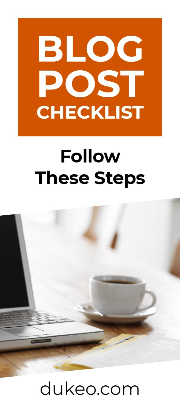 Blog Post Checklist: Follow These Steps