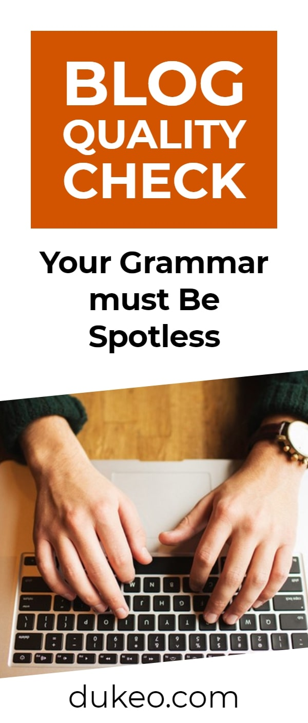 Blog Quality Check: Your Grammar Must Be Spotless