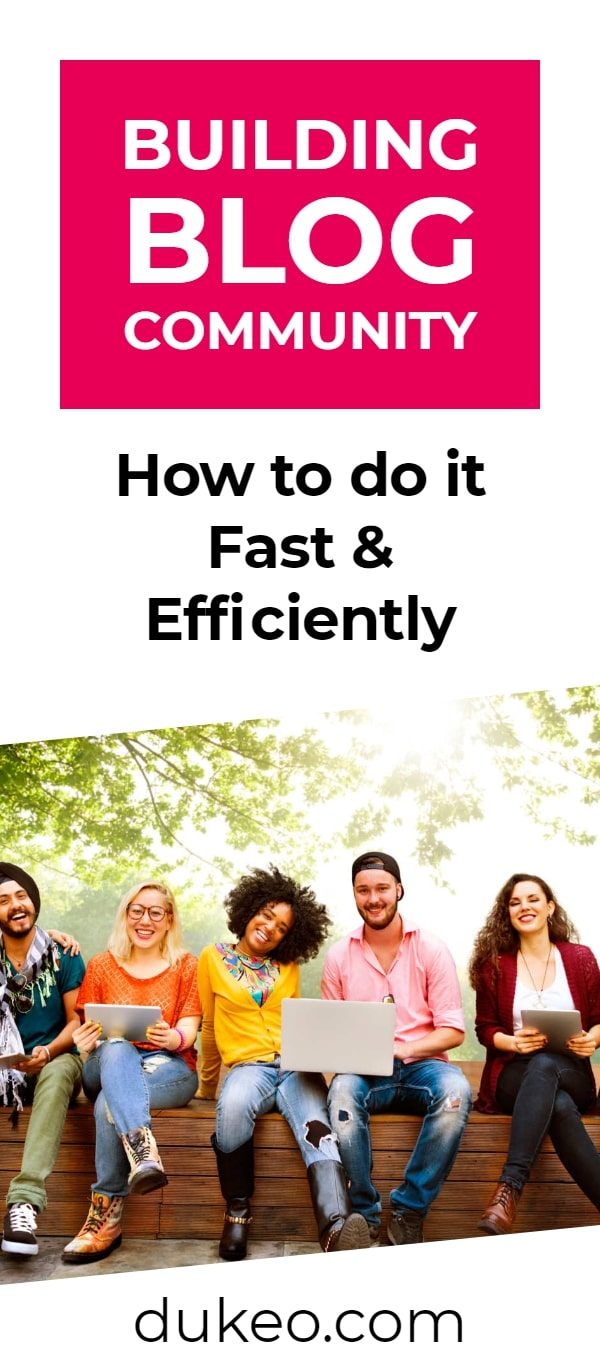 Building Blog Community: How to do it Fast & Efficiently