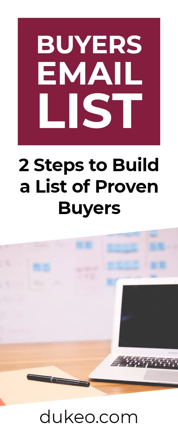 Buyers Email List: 2 Steps to Build a List of Proven Buyers