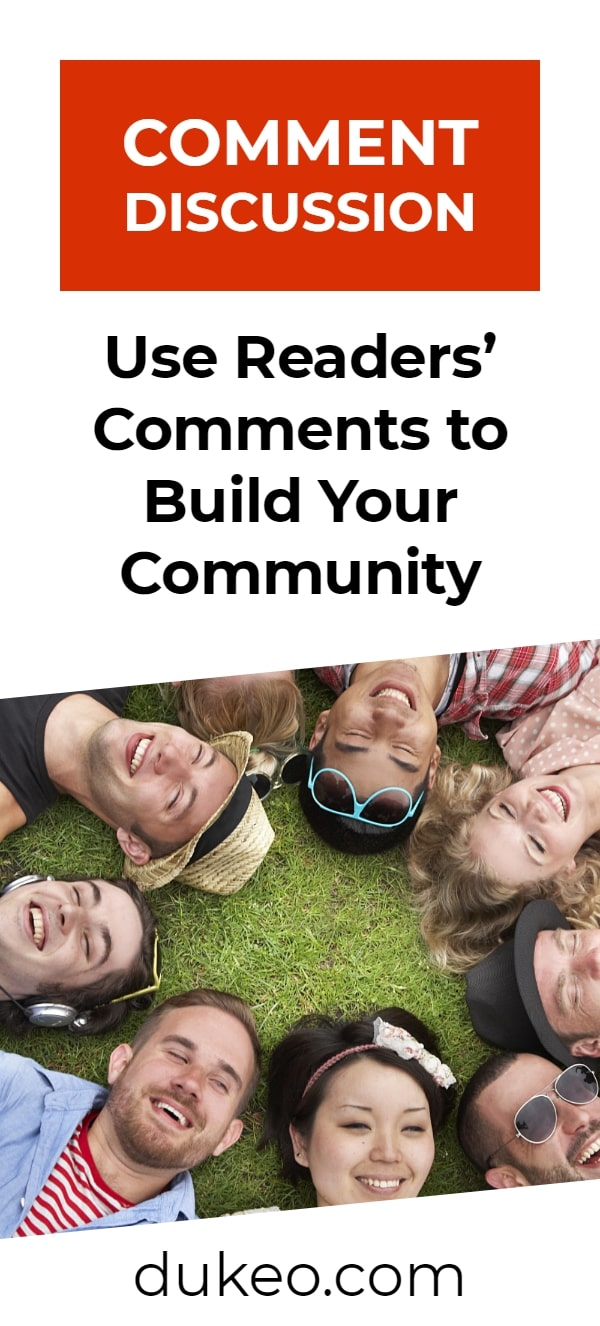 Comment Discussion: Use Readers' Comments to Build Your Community