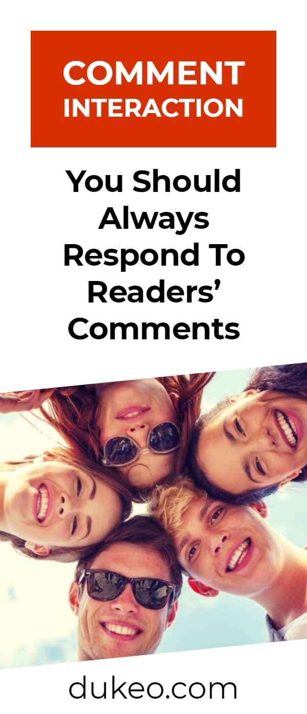 Comment Interaction: You Should Always Respond to Readers' Comments