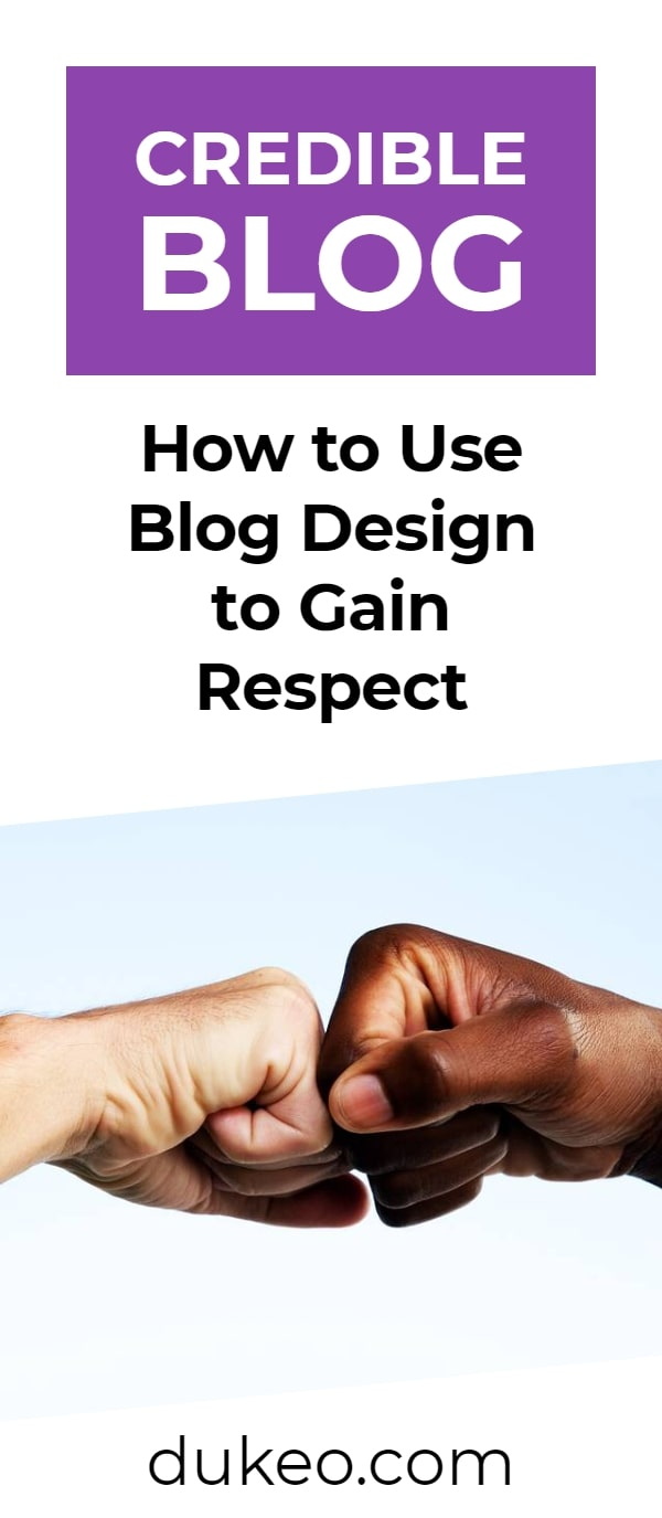 Credible Blog: How To Use Blog Design To Gain Respect
