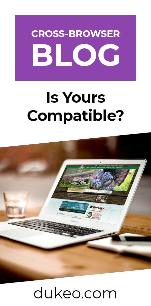 Cross-Browser Blog: Is Yours Compatible?