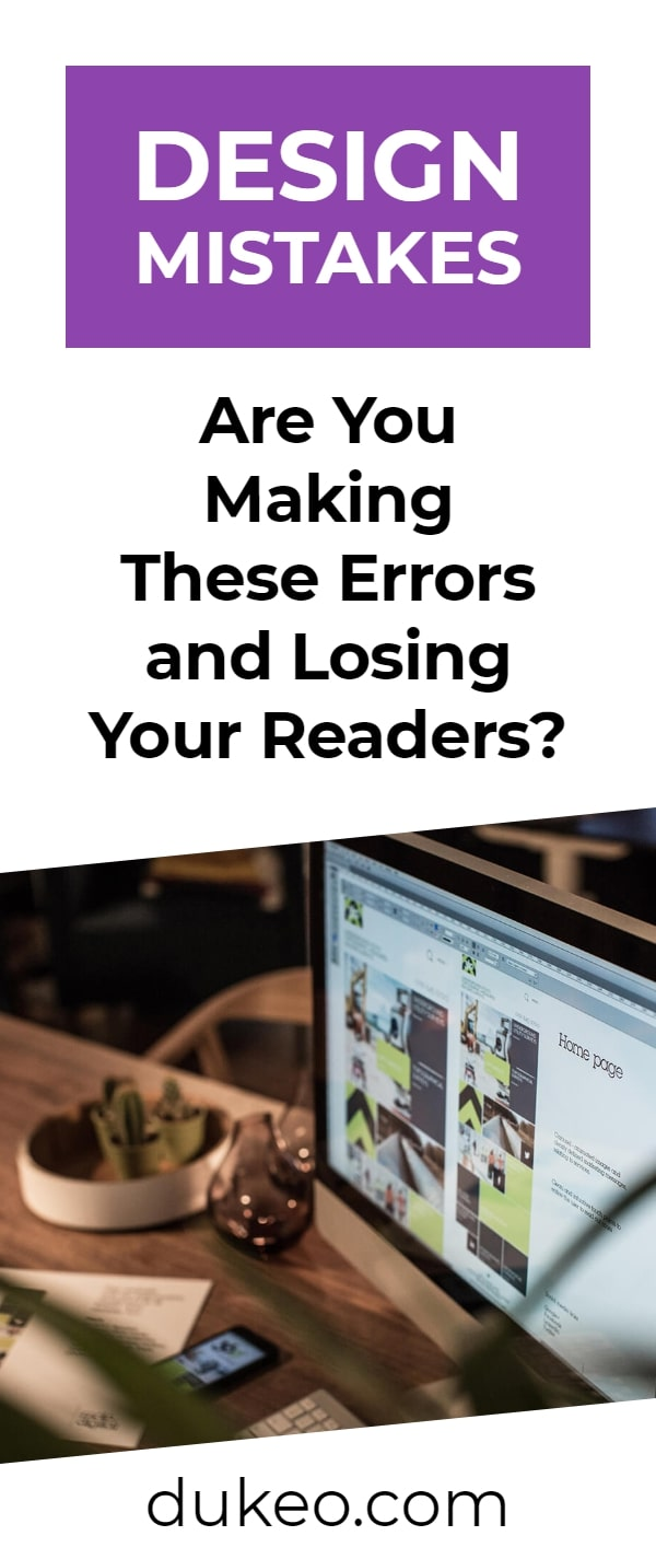 Design Mistakes: Are You Making These Errors and Losing Your Readers?