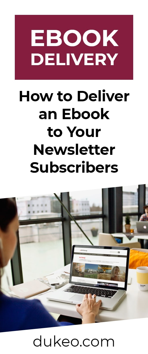 Ebook Delivery: How to Deliver an Ebook to Your Newsletter Subscribers