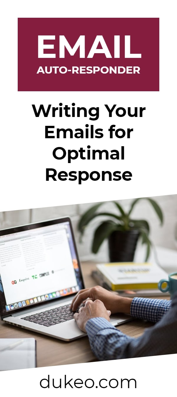 Email Auto-responder: Writing Your Emails for Optimal Response