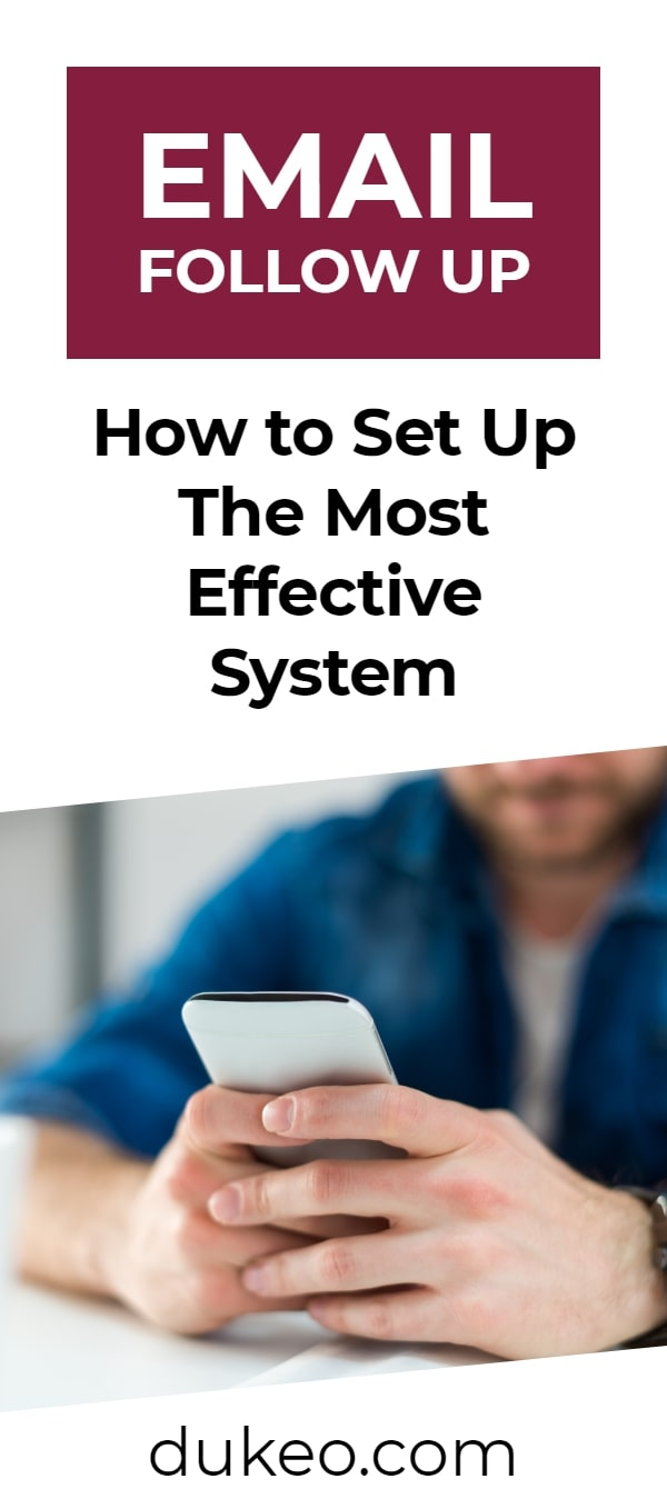 Email Follow Up: How to Set Up The Most Effective System