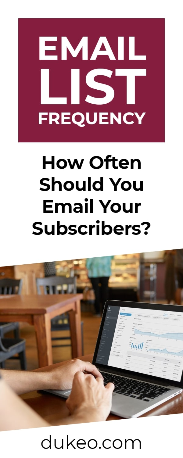 Email List Frequency: How Often Should You Email Your Subscribers?