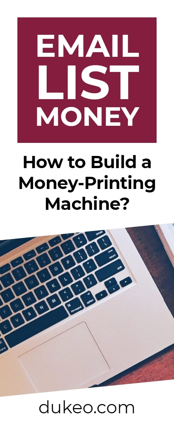 Email List Money: How to Build a Money-Printing Machine?