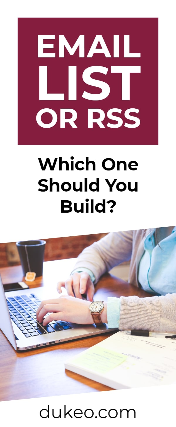 Email List or RSS: Which One Should You Build?