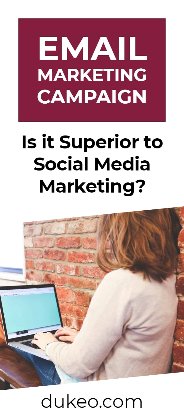 Email Marketing Campaign: Is it Superior to Social Media Marketing?