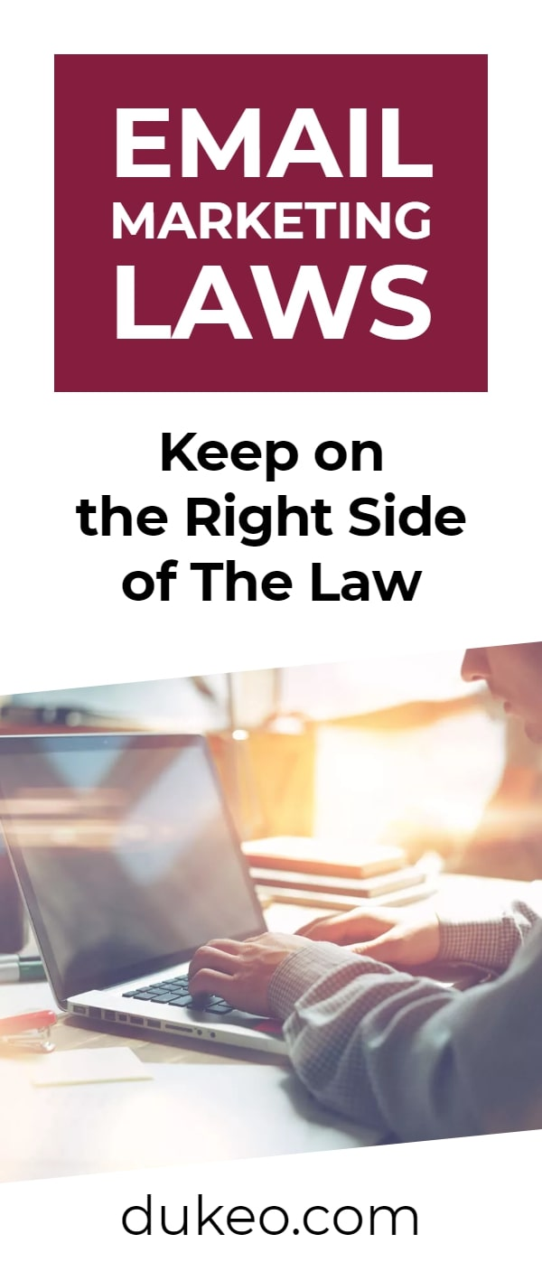 Email Marketing Laws: Keep on The Right Side of The Law