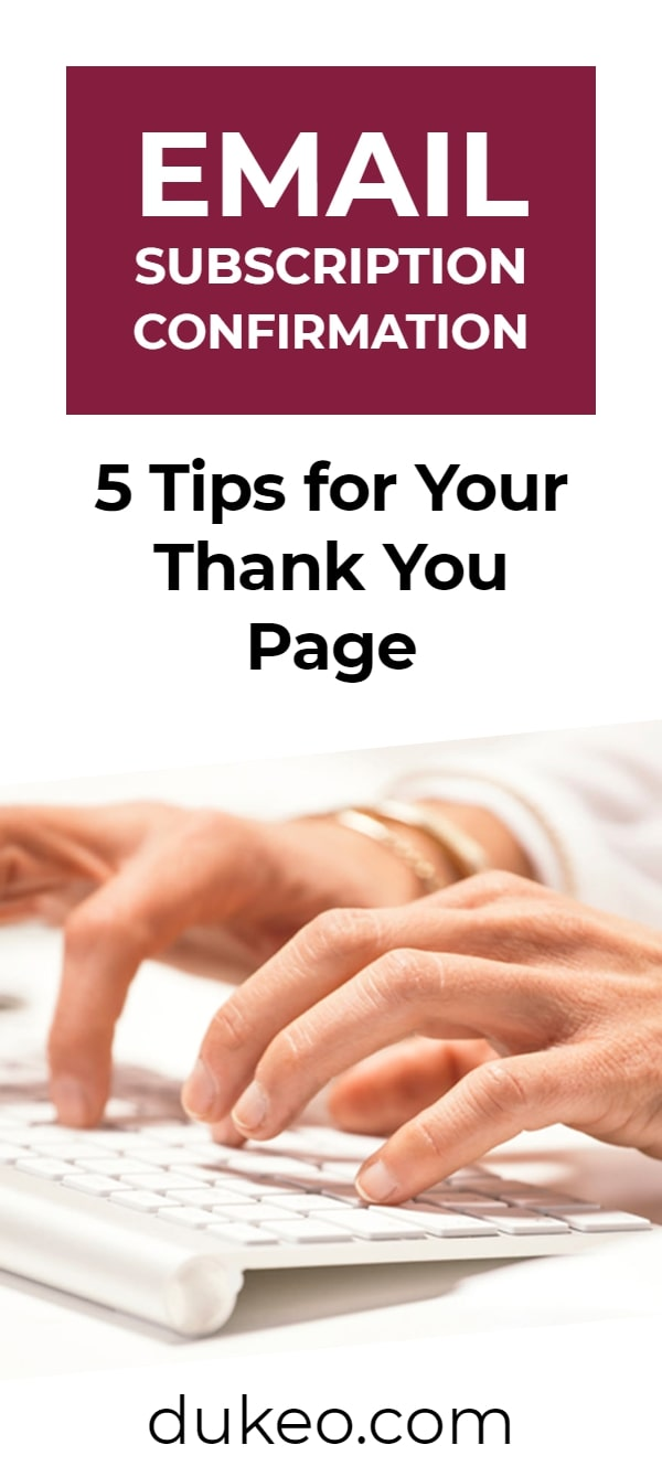 Email Subscription Confirmation: 5 Tips for Your Thank You Page