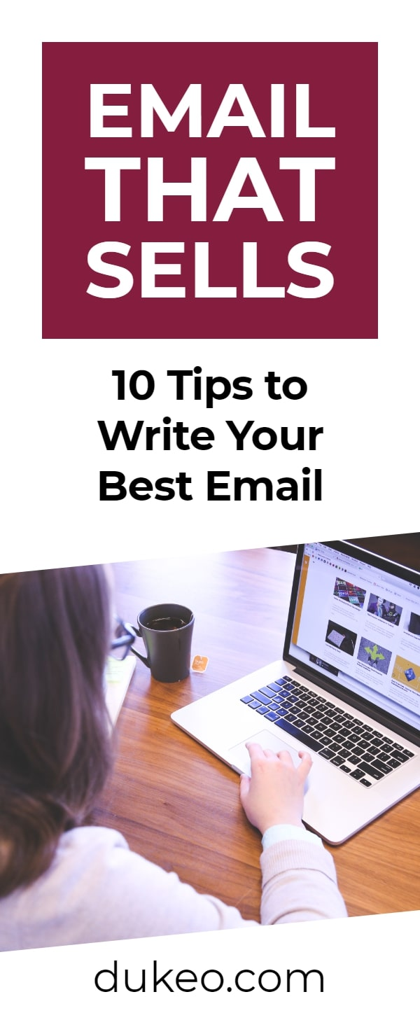 Email That Sells: 10 Tips to Write Your Best Email