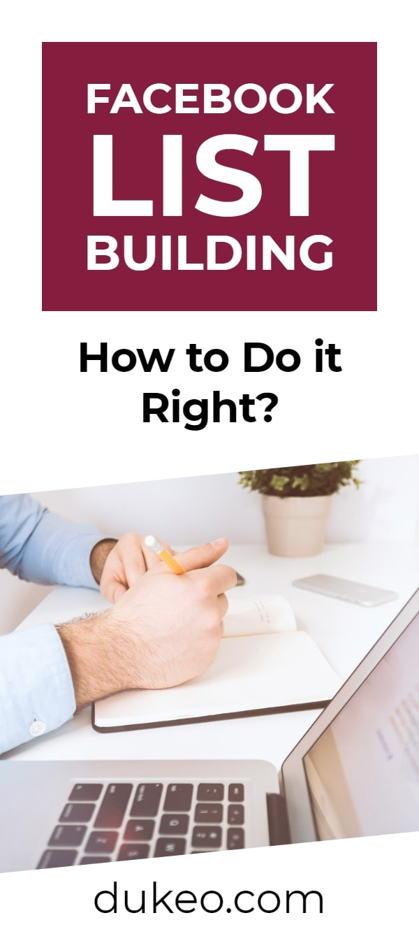 Facebook List Building: How to Do it Right?