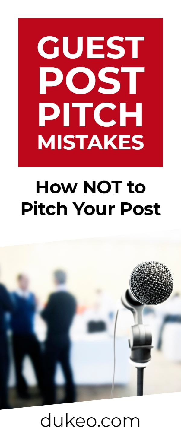 Guest Post Pitch Mistakes: How NOT to Pitch Your Post