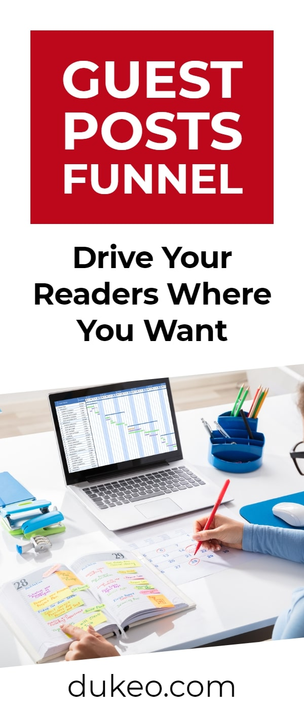 Guest Posts Funnel: Drive Your Readers Where You Want