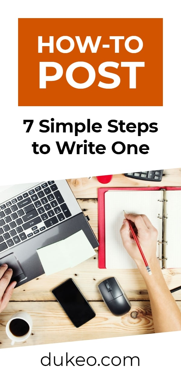 How-to Post: 7 Simple Steps to Write One
