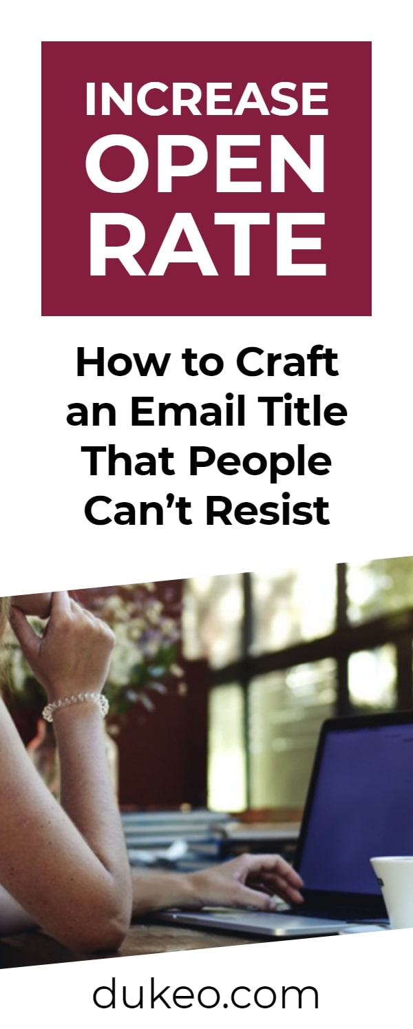 Increase Open Rate: How to Craft an Email Title That People Can't Resist