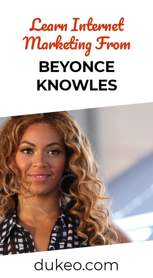 Learn Internet Marketing From Beyonce Knowles