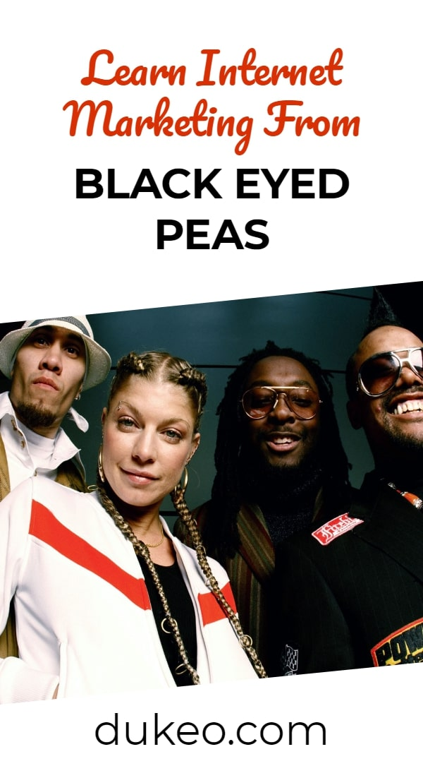 Learn Internet Marketing From Black Eyed Peas