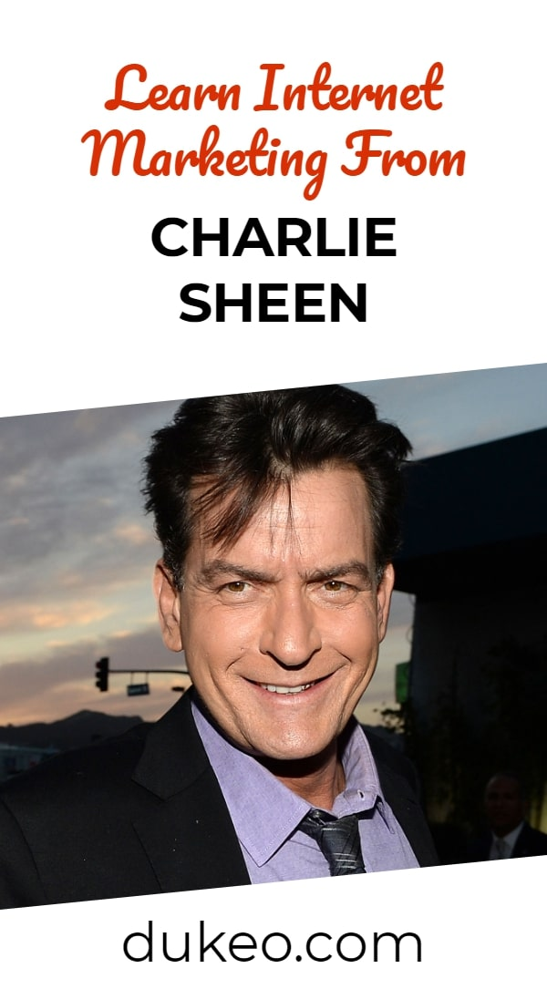 Learn Internet Marketing From Charlie Sheen