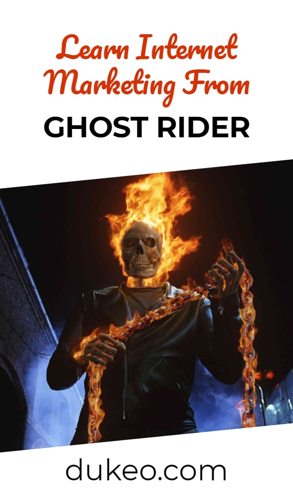 Learn Internet Marketing From Ghost Rider