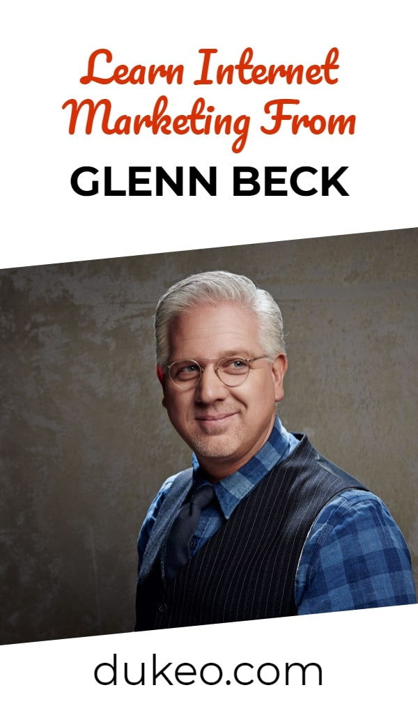 Learn Internet Marketing From Glenn Beck