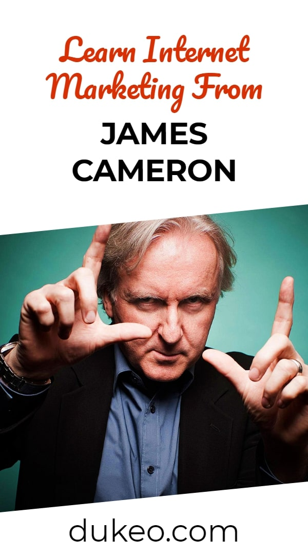 Learn Internet Marketing From James Cameron