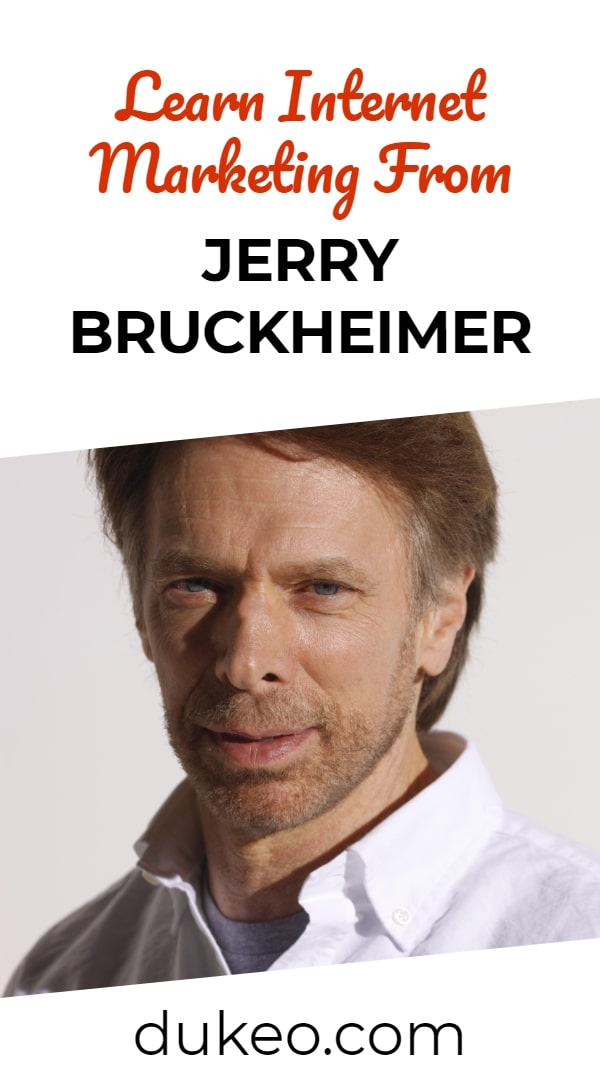 Learn Internet Marketing From Jerry Bruckheimer
