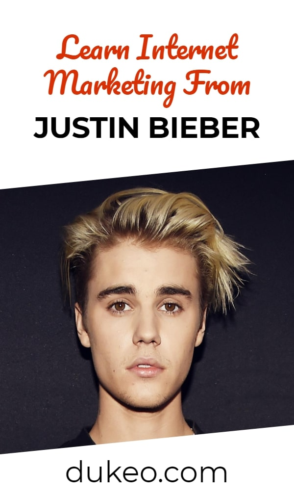 Learn Internet Marketing From Justin Bieber