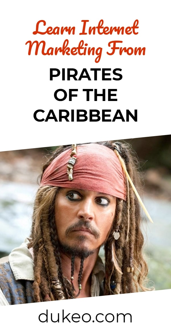 Learn Internet Marketing From Pirates Of The Caribbean