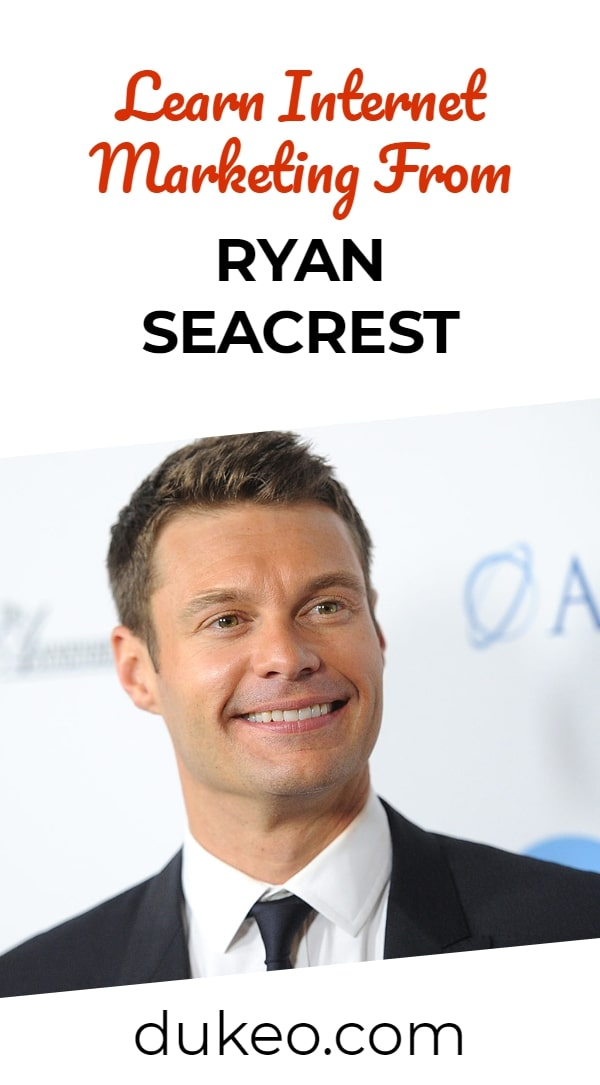 Learn Internet Marketing From Ryan Seacrest