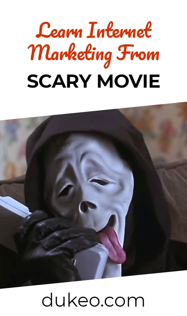 Learn Internet Marketing From Scary Movie