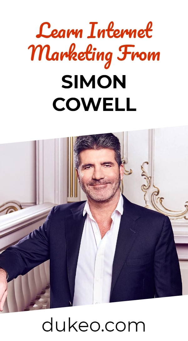 Learn Internet Marketing From Simon Cowell
