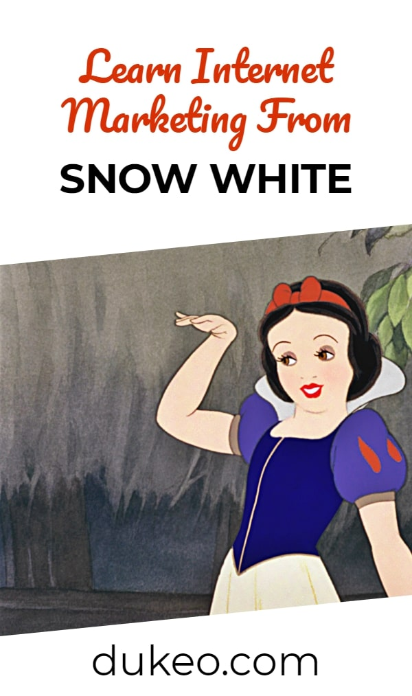 Learn Internet Marketing From Snow White