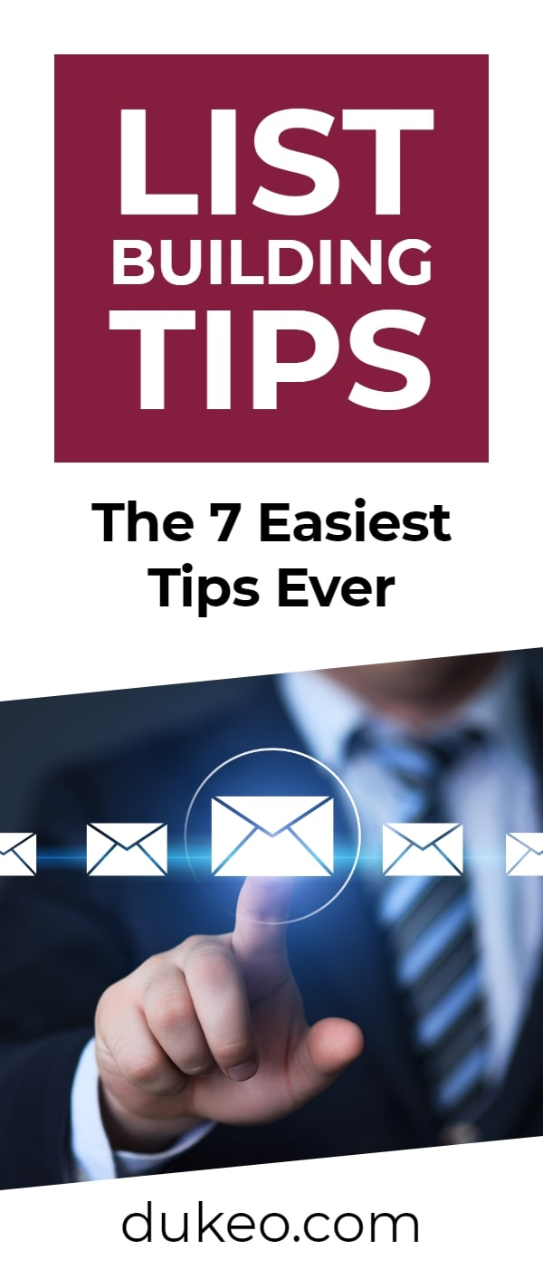 List Building Tips: The 7 Easiest Tips Ever