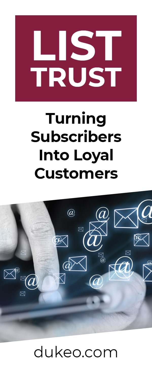 List Trust: Turning Subscribers Into Loyal Customers