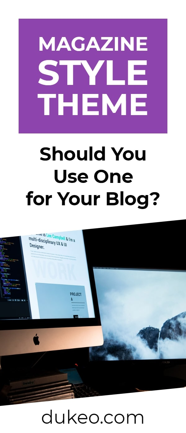 Magazine Style Theme: Should You Use One for Your Blog?