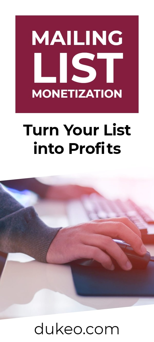 Mailing List Monetization: Turn Your List into Profits