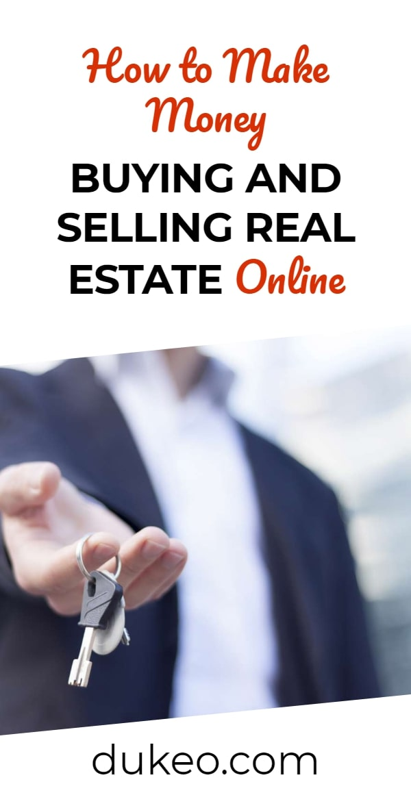 How to Make Money Buying and Selling Real Estate Online