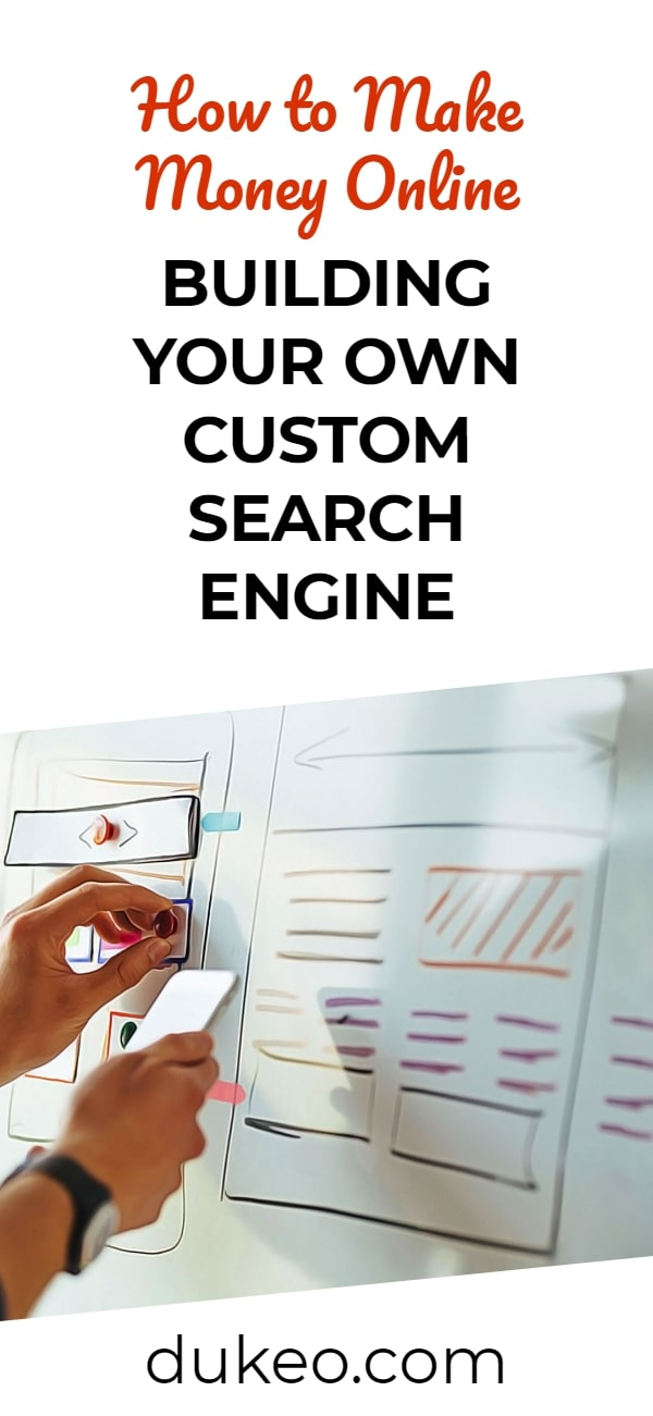 Are Search Engines Making Students >> How To Make Money Online Building Your Own Custom Search Engine Dukeo